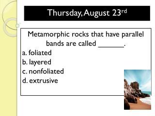 Thursday, August 23 rd