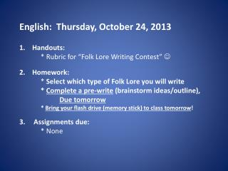 English:   Thurs day , October 24, 2013