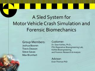A Sled System for  Motor Vehicle Crash Simulation and Forensic Biomechanics