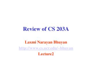 Review of CS 203A