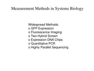Measurement Methods in Systems Biology