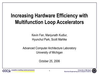 Increasing Hardware Efficiency with Multifunction Loop Accelerators