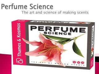 Perfume Science