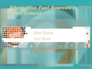 Alternative Fuel Sources In Mass Transit