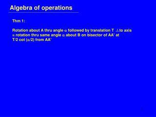 Algebra of operations