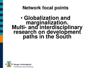 Network focal points