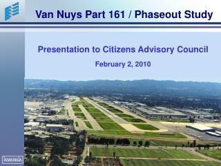 Presentation to Citizens Advisory Council  February 2, 2010