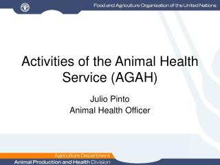 Activities of the Animal Health Service (AGAH)
