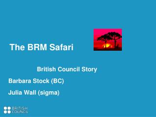 The BRM Safari