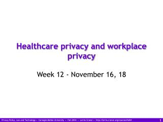 Healthcare privacy and workplace privacy