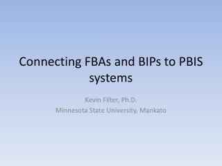 Connecting FBAs and BIPs to PBIS systems