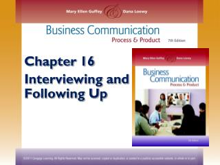 Chapter 16 Interviewing and Following Up