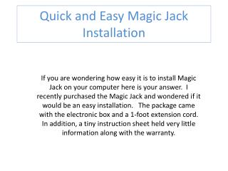 Quick and Easy Magic Jack Installation