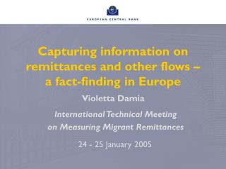 Capturing information on remittances and other flows –  a fact-finding in Europe