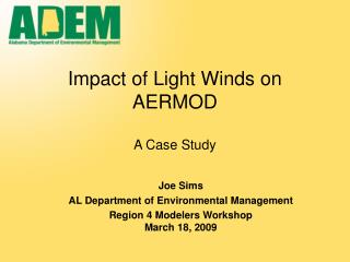 Impact of Light Winds on AERMOD  A Case Study