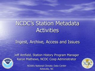 NCDC s Station Metadata Activities