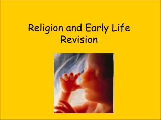 Religion and Early Life Revision