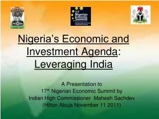 Nigeria's Economic and Investment Agenda :  Leveraging India