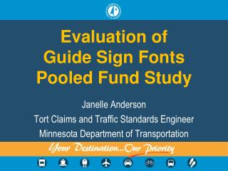 Evaluation of Guide Sign Fonts  Pooled Fund Study