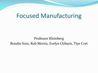 Focused Manufacturing