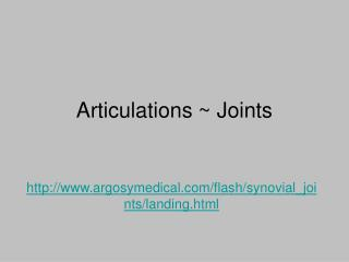 Articulations ~ Joints