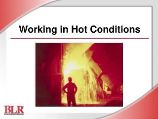 Working in Hot Conditions