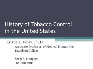 History of Tobacco Control in the United States