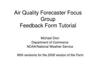 Air Quality Forecaster Focus Group Feedback Form Tutorial