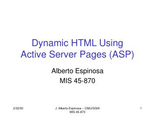 Dynamic HTML Using Active Server Pages ASP