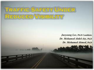 Traffic Safety Under Reduced Visibility
