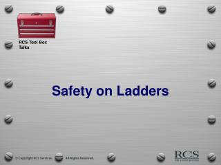 Safety on Ladders
