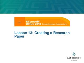 Lesson  13: Creating a Research Paper
