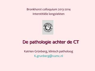 De pathologie achter de CT