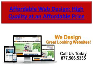 Affordable Web Design: High Quality at an Affordable Price