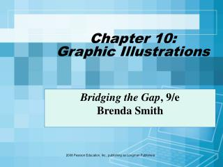 Chapter 10:  Graphic Illustrations