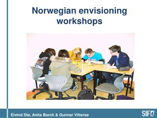 Norwegian  envisioning  workshops