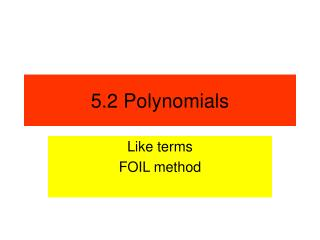 5.2 Polynomials