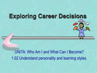 Exploring Career Decisions