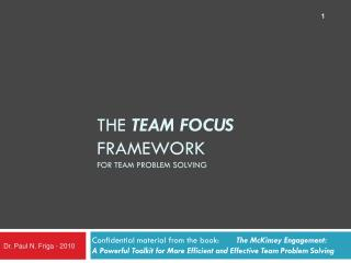 The  TEAM FOCUS  Framework for Team Problem Solving