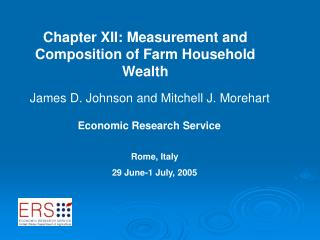 Chapter XII: Measurement and Composition of Farm Household Wealth