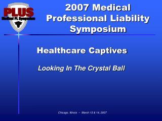 Healthcare Captives