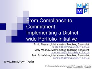 From Compliance to Commitment:  Implementing a District-wide Portfolio Initiative