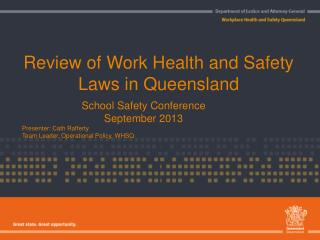 Review of Work Health and Safety Laws in Queensland