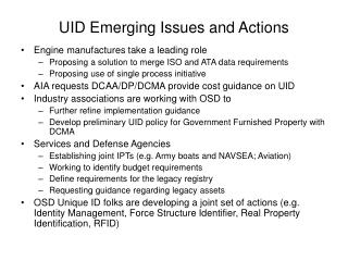 UID Emerging Issues and Actions