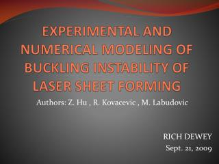 EXPERIMENTAL AND NUMERICAL MODELING OF BUCKLING INSTABILITY OF LASER SHEET FORMING