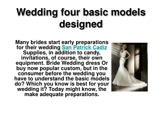 Wedding four basic models designed