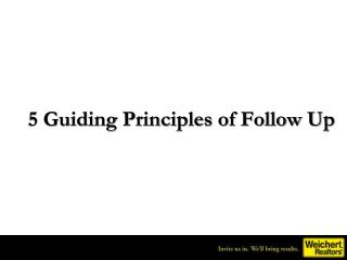 5 Guiding Principles of Follow Up