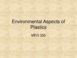 Environmental Aspects of Plastics