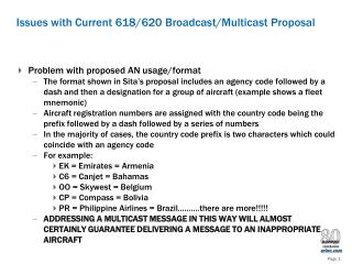 Issues with Current 618/620 Broadcast/Multicast Proposal