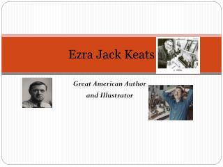 Ezra Jack Keats